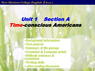 Unit 1    Section A Time -conscious Americans