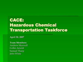 CACE: Hazardous Chemical Transportation Taskforce
