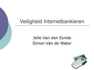 Veiligheid Internetbankieren