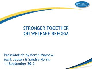 STRONGER TOGETHER ON WELFARE REFORM