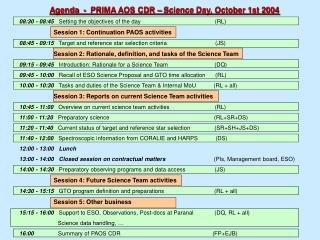 Agenda  -  PRIMA AOS CDR – Science Day, October 1st 2004