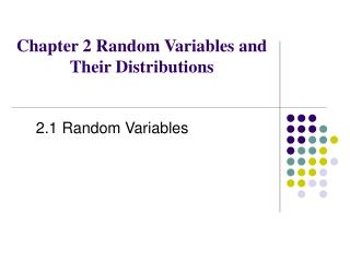 Chapter 2 Random Variables and Their Distributions