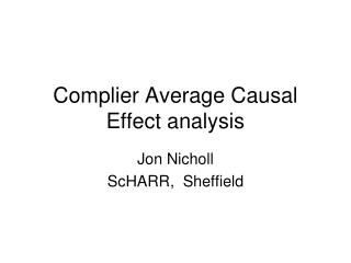 Complier Average Causal Effect analysis