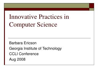 Innovative Practices in Computer Science