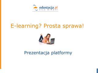 E-learning? Prosta sprawa!
