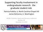 Supporting faculty involvement in undergraduate research:  the graduate student role