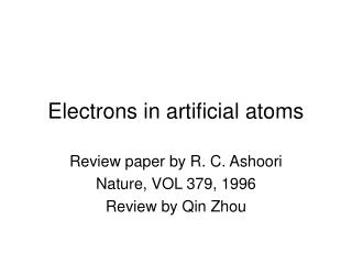Electrons in artificial atoms