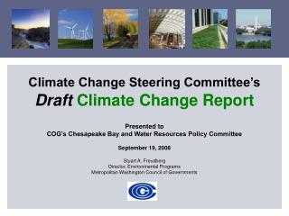 Climate Change Steering Committee's Draft Climate Change Report