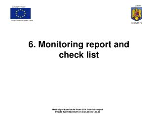 6. Monitoring report and  check list