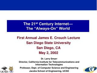 "The 21 st  Century Internet— The ""Always-On"" World"