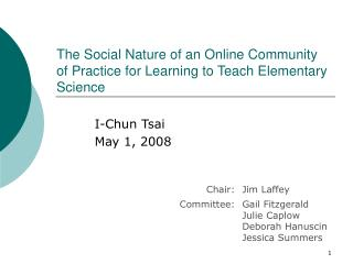 The Social Nature of an Online Community of Practice for Learning to Teach Elementary Science