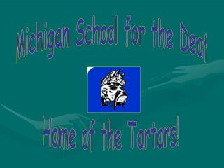 Michigan School for the Deaf