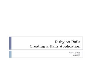 Ruby on Rails Creating a Rails Application