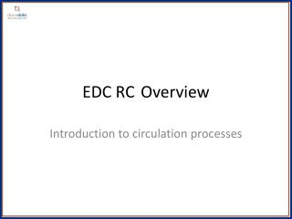 EDC RCOverview