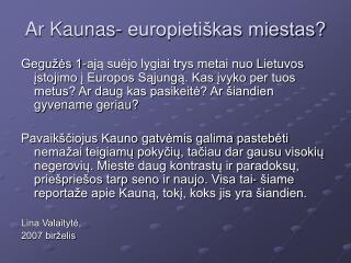 Ar Kaunas- europietiškas miestas?