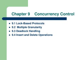 Chapter 9    Concurrency Control