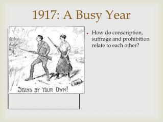 1917: A Busy Year
