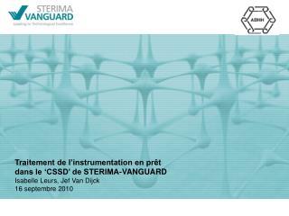 Traitement de l'instrumentation en prêt  dans le 'CSSD' de STERIMA-VANGUARD