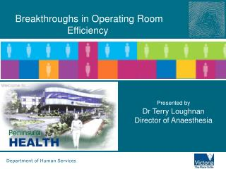Breakthroughs in Operating Room Efficiency