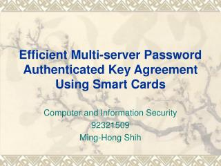 Efficient Multi-server Password Authenticated Key Agreement Using Smart Cards