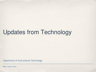 Updates from Technology