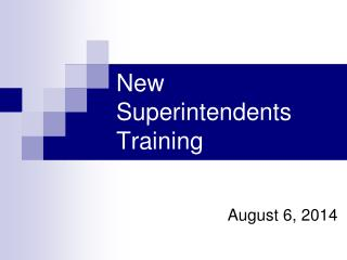 New Superintendents Training