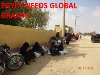 EGYPT NEEDS GLOBAL GRANTS