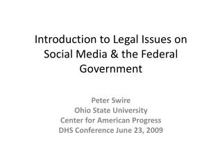 Introduction to Legal Issues on Social Media & the Federal Government