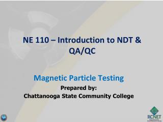 NE 110 – Introduction to NDT & QA/QC