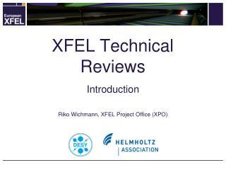 XFEL Technical Reviews