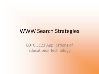 WWW Search Strategies