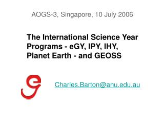 The International Science Year Programs - eGY, IPY, IHY, Planet Earth - and GEOSS