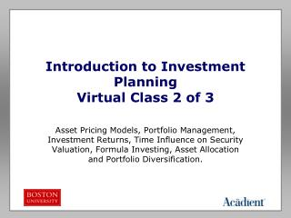 Introduction to Investment Planning Virtual Class 2 of 3
