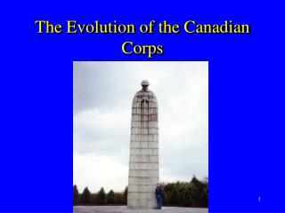 The Evolution of the Canadian Corps