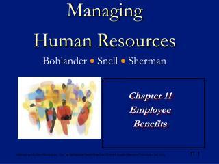 Managing Human Resources Bohlander  ? Snell  ? Sherman