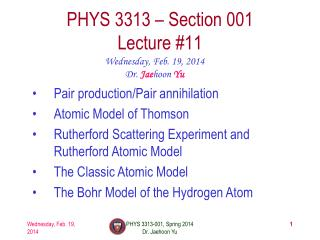 PHYS  3313  � Section 001 Lecture  #11