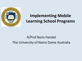 Implementing Mobile Learning School Programs
