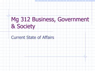Mg 312 Business, Government & Society