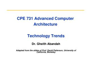 CPE 731 Advanced Computer Architecture  Technology Trends