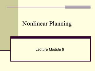Nonlinear Planning