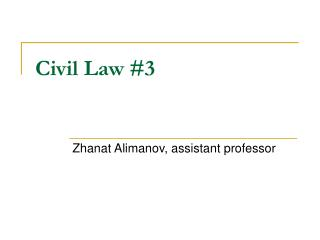Civil Law #3
