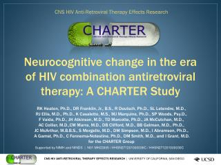 Neurocognitive change in the era of HIV combination antiretroviral therapy:  A  CHARTER Study
