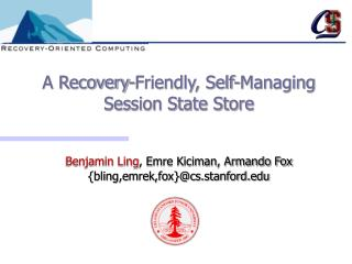 A Recovery-Friendly, Self-Managing  Session State Store