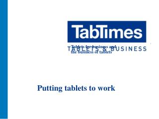 Putting tablets to work
