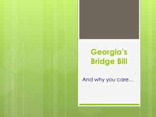 Georgia's Bridge Bill