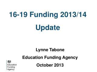 16-19 Funding 2013/14 Update