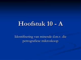 Hoofstuk 10 - A