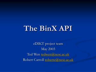 The BinX API