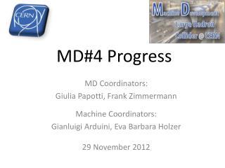MD#4 Progress