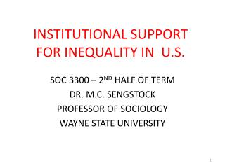 INSTITUTIONAL SUPPORT FOR INEQUALITY IN  U.S.